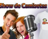 Show de Camisetas